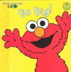 So Big! (Board book)
