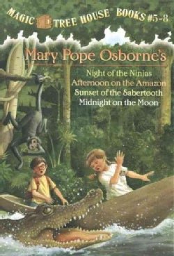 Magic Tree House Books 5-8: Night of the Ninjas/Afternoon on the Amazon/Sunset of the Sabertooth/Midnight on the ... (Paperback)