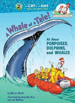 A Whale of a Tale!: All About Porpoises, Dolphins, And Whales (Hardcover)