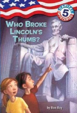Who Broke Lincoln's Thumb? (Paperback)