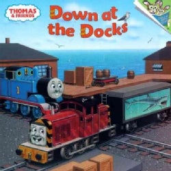 Down at the Docks: Thomas & Friends (Paperback)