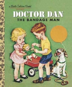 Doctor Dan The Bandage Man (Hardcover)
