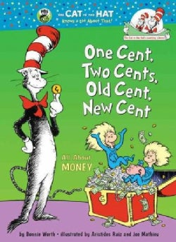 One Cent, Two Cents, Old Cent, New Cent (Hardcover)