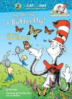 My, Oh My--a Butterfly!: All About Butterflies (Hardcover)