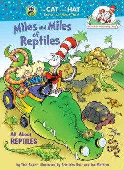 Miles and Miles of Reptiles: All About Reptiles (Hardcover)