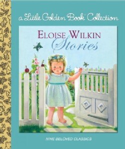 Eloise Wilkin Stories (Hardcover)