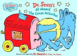 Dr. Seuss's All Aboard the Circus McGurkus! (Board book)