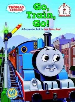 Go, Train, Go! (Hardcover)