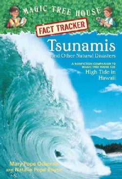 Tsunamis and Other Natural Disasters: A Nonfiction Companion to Magic Tree House #28: High Tide in Hawaii (Paperback)
