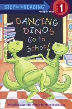 Dancing Dinos Go to School (Paperback)