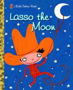 Lasso The Moon (Hardcover)