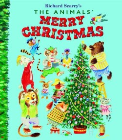 The Animals' Merry Christmas (Hardcover)