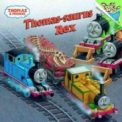 Thomas-Saurus Rex (Paperback)