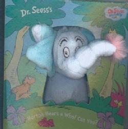 Dr. Seuss's Horton Hears a Who! Can You? (Board book)