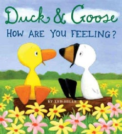 Duck & Goose, How Are You Feeling? (Board book)