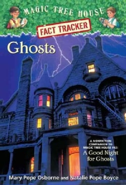 Ghosts: A Nonfiction Companion to Magic Tree House #42: a Good Night for Ghosts (Paperback)