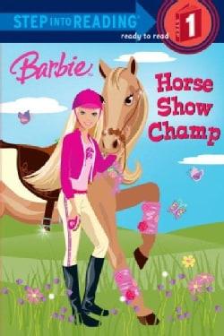 Barbie: Horse Show Champ (Paperback)
