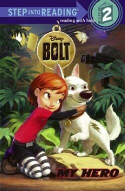 Disney Bolt, My Hero (Paperback)