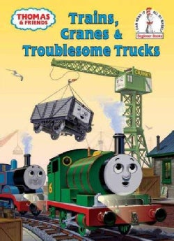 Trains, Cranes and Troublesome Trucks (Hardcover)