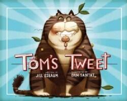 Tom's Tweet (Hardcover)