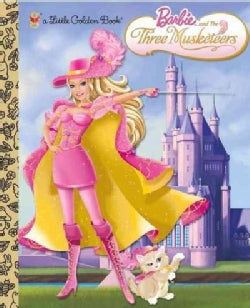Barbie and the Three Musketeers (Hardcover)