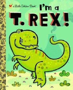 I'm a T. Rex! (Hardcover)