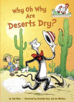 Why Oh Why Are Deserts Dry? (Hardcover)
