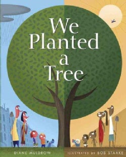 We Planted a Tree (Hardcover)