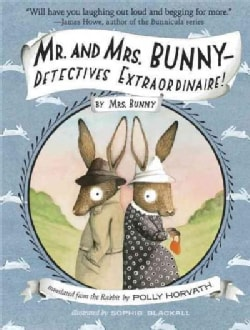 Mr. and Mrs. Bunny-Detectives Extraordinaire! (Paperback)