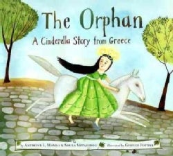 The Orphan: A Cinderella Story from Greece (Hardcover)