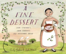 A Fine Dessert: Four Centuries, Four Families, One Delicious Treat (Hardcover)