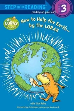 How to Help the Earth-By the Lorax (Paperback)