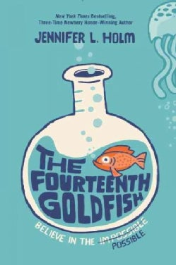 The Fourteenth Goldfish (Hardcover)