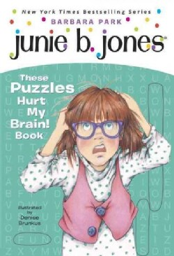 Junie B.'s These Puzzles Hurt My Brain! Book (Paperback)