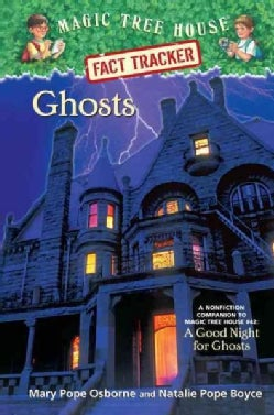 Ghosts: A Nonfiction Companion to Magic Tree House #42: a Good Night for Ghosts (Hardcover)