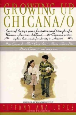 Growing Up Chicana/ O (Paperback)