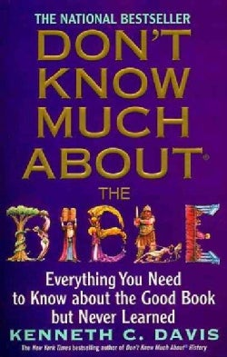 Don't Know Much About the Bible: Everything You Need to Know About the Good Book but Never Learned (Paperback)