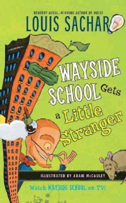 Wayside School Gets a Little Stranger (Paperback)