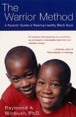 The Warrior Method: A Program for Rearing Healthy Black Boys (Paperback)