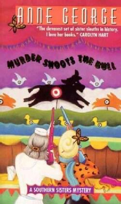 Murder Shoots the Bull (Paperback)