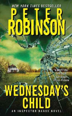 Wednesday's Child: An Inspector Banks Novel (Paperback)