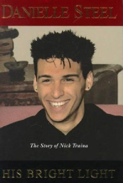 His Bright Light: The Story of Nick Traina (Hardcover)