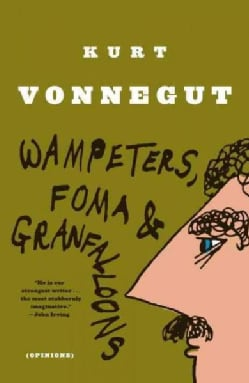 Wampeters Foma and Granfalloons (Paperback)