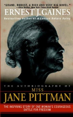 The Autobiography of Miss Jane Pittman (Paperback)