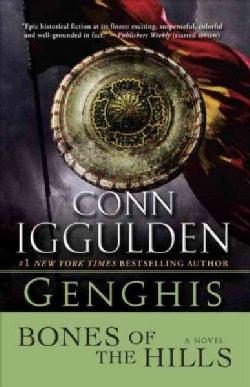Genghis: Bones of the Hills (Paperback)