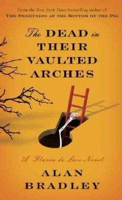 The Dead in Their Vaulted Arches (Hardcover)