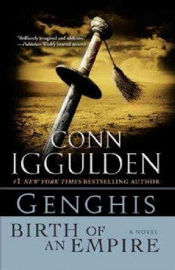 Genghis: Birth of an Empire (Paperback)