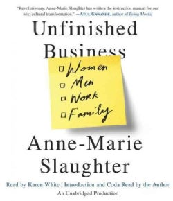 Unfinished Business: Women, Men, Work, Family (CD-Audio)