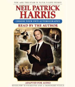 Neil Patrick Harris: Choose Your Own Autobiography: Bonus PDF with Recipes and a Crossword Puzzle