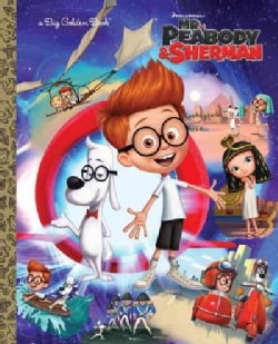 Mr. Peabody & Sherman (Hardcover)